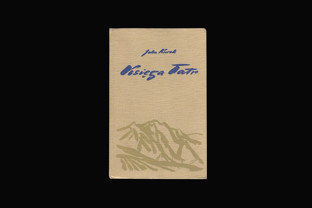 Księga Tatr - Jalu Kurek - książki górskie - książki gór